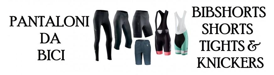 Bibshorts, shorts, tights and knickers